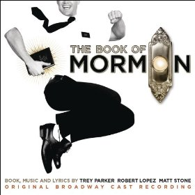 The Book of Mormon (Trey Parker, Matt Stone, Robert Lopez)